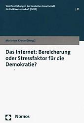 Das Internet: Bereicherung oder Stressfaktor für die Demokratie?