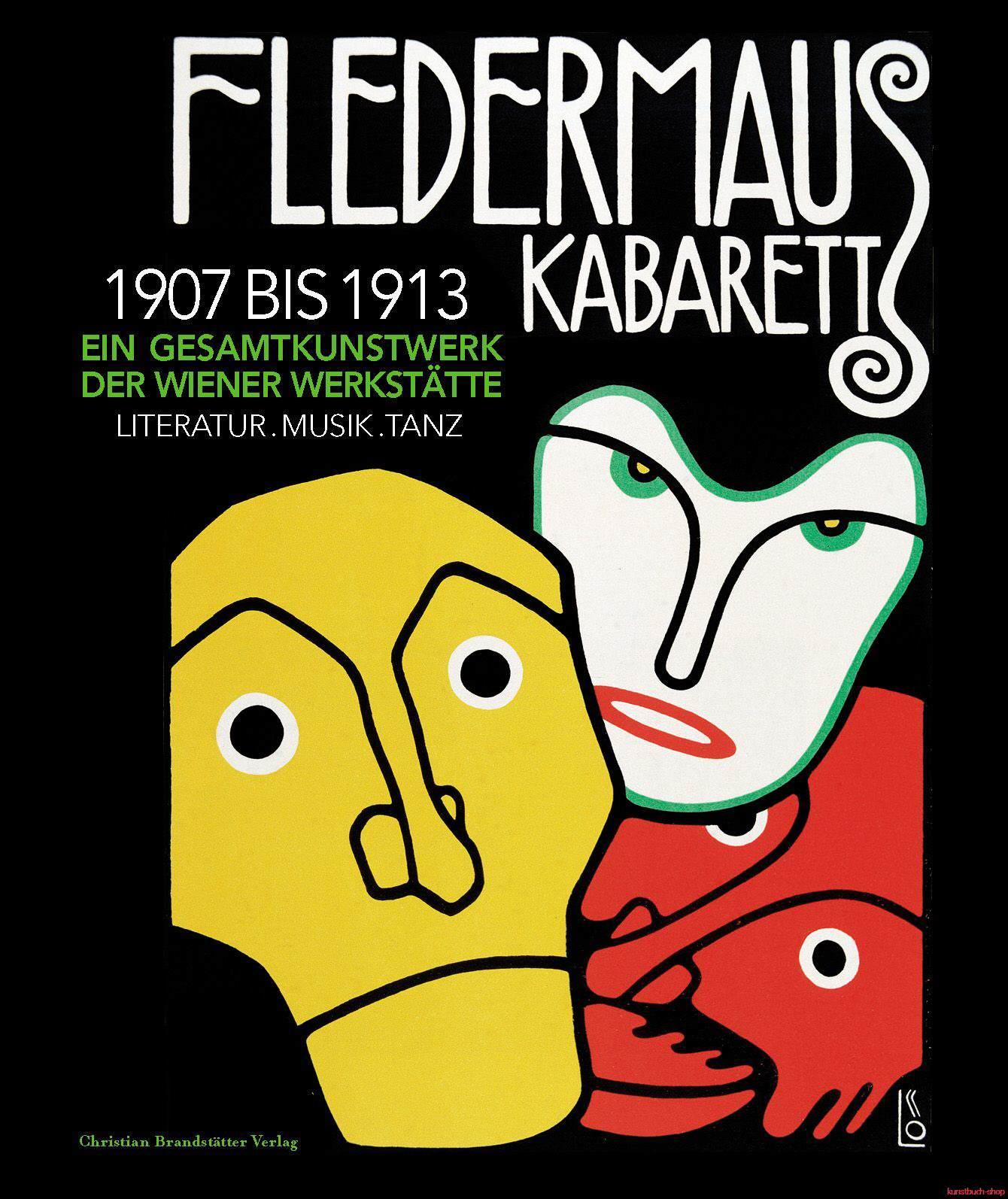 Kabarett Fledermaus 1907 bis 1913 - Ein Gesamtkunstwerk der Wiener Werkstätte - Michael Buhrs, Barbara Lesák, Thomas Trabitsch