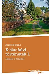 Kislacfalvi történetek I.