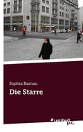 Die Starre - Sophia Barnau