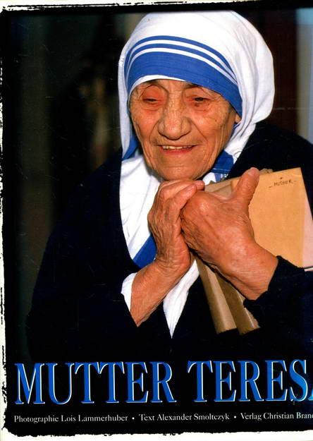Mutter Teresa - Smoltczyk, Alexander