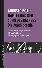 Hamlet und der Sohn des Bäckers: Die Autobiographie