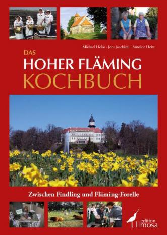 Das Hoher Fläming Kochbuch - edition limosa
