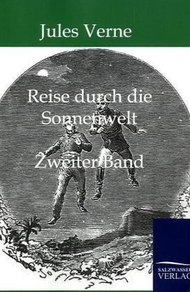 Reise durch die Sonnenwelt. Bd.2 - Verne, Jules