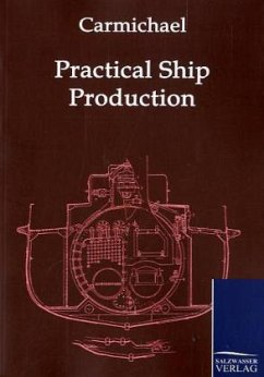 Practical Ship Production - Carmichael, A. W.