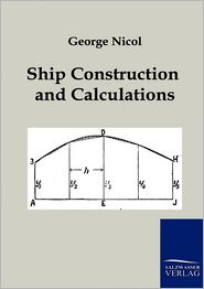 Ship Construction and Calculations - George Nicol
