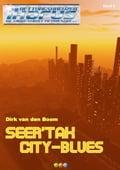 Seer'Tak City-Blues - Rettungskreuzer Ikarus Band 9 - Dirk van den Boom
