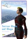 Terras Mann auf Hloga - Terras Mann im All Band 2 - H.G. Francis
