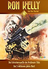 Die Schreckenswaffe des Professors Ybbs - Dan Shockers Ron Kelly Band 8