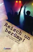 Reiner Hänsch: Reisch un berümp!