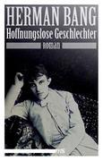 Herman, Bang: Hoffnungslose Geschlechter