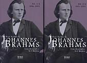 Johannes Brahms. Eine Biographie in vier Bänden. Band 4