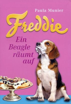 Freddie - Ein Beagle räumt auf - Munier, Paula
