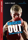 Knocked out - Justin C. Skylark