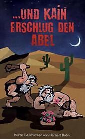... und Kain erschlug den Abel