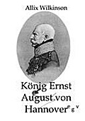 König Ernst August von Hannover (German Edition)