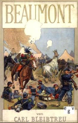 Deutsch-FranzÃsischer Krieg von 1870/71: Beaumont - Die Schlacht vom 30. August 1870 - Bleibtreu, Carl
