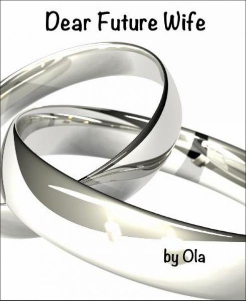 Dear Future Wife: A time capsule letter from a Stand-Up Comedian to his future wife. - BookRix GmbH & Co. KG