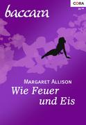 Margaret Allison: Wie Feuer und Eis