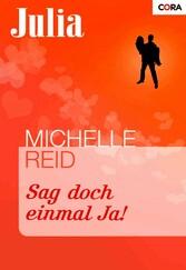 Sag doch einmal Ja! - Michelle Reid