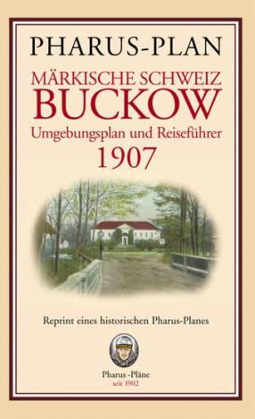 Pharus-Plan Märkische Schweiz / Buckow 1907 - Pharus-Verlag