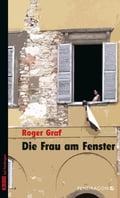 Die Frau am Fenster - Roger Graf