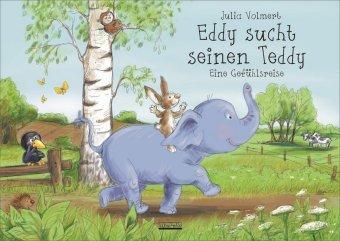 Eddy sucht seinen Teddy - Eine Gefühlsreise - Volmert, Julia
