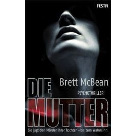 Die Mutter - Brett Mcbean