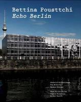 Bettina Pousttchi. Echo Berlin