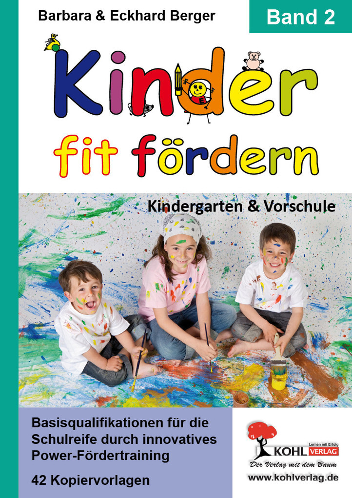 Kinder fit fördern in Kindergarten und Vorschule / Band 2 als eBook Download von Barbara Berger, Eckhard Berger - Barbara Berger, Eckhard Berger