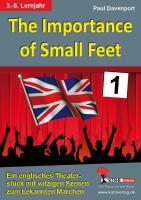 The Importance of Small Feet (Band 1)