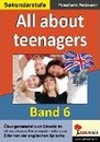 English - quite easy! (Band 6) All about teenagers - Friedhelm Heitmann