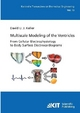 Multiscale Modeling of the Ventricles: From Cellular Electrophysiology to Body Surface Electrocardiograms - David Urs Josef Keller