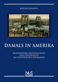 Lehmann, Holger: Damals in Amerika
