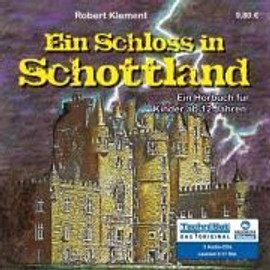 Ein Schloss in Schottland - Robert Klement