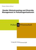 Gender Mainstreaming und Diversity Management in Polizeiorganisationen