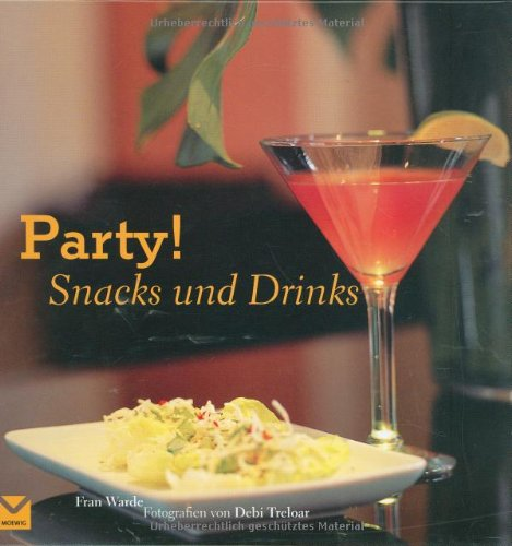 Party! Snacks und Drinks