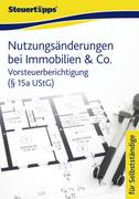 N., N.: Nutzungsänderungen bei Immobilien Co.: Vorsteuerberichtigung ( 15a UStG)