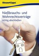 N., N.: Nießbrauch- und Wohnrechtsverträge richtig abschließen