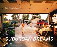 Suburban Dreams - Beth Yarnelle Edwards