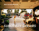 Suburban Dreams - Beth Yarnelle Edwards - Robert Evren; Christoph Tannert