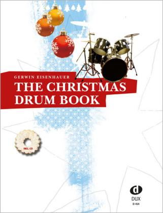 The Christmas Drum Book - Edition DUX