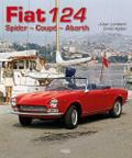 Fiat 124: Spider - Coupé - Abarth