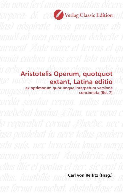 Aristotelis Operum, quotquot extant, Latina editio als Buch von Carl von Reifitz - Classic Edition