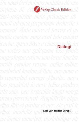 Dialogi - Reifitz, Carl von (Hrsg.)