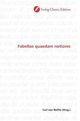 Fabellae quaedam notiores - Reifitz, Carl von (Hrsg.)
