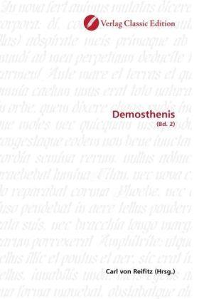 Demosthenis - (Bd. 2) - Reifitz, Carl von (Hrsg.)