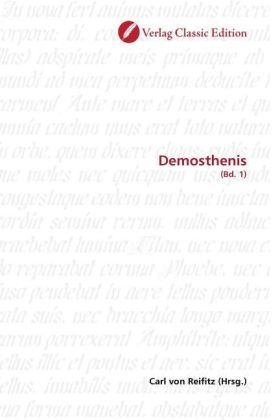 Demosthenis - (Bd. 1) - Reifitz, Carl von (Hrsg.)