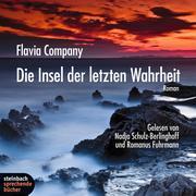 Flavia Company: Die Insel der letzten Wahrheit (Ungekürzt)