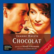 Joanne Harris: Chocolat (Gekürzt)